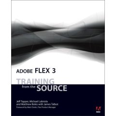 Adobe Flex 3 Training from the Source